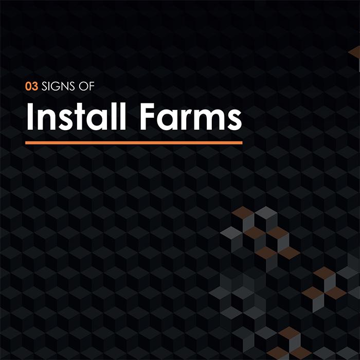 Install Farms